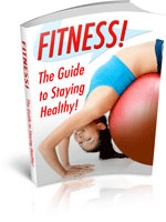 Fitness! Guide To Staying Healthy