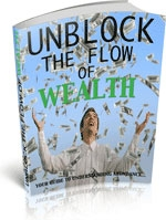 Unblock The Flow Of Wealth