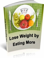 Lose Weight By Eating More
