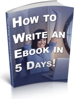 How To Write An Ebook In 5 Days!